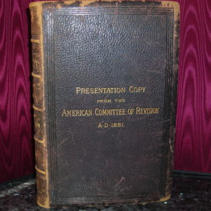 Revised Version – 1881 – New Testament Revised Version – PRESENTATION COPY